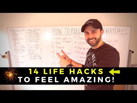 My Top 14 Life Hacks To Feel Amazing & EXPLODE Your Business!