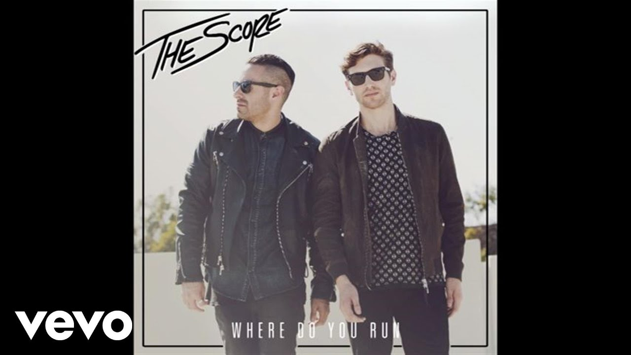 the-score-where-do-you-run-audio-thescorevevo