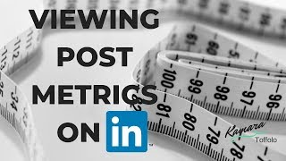 How to View LinkedIn Post Metrics