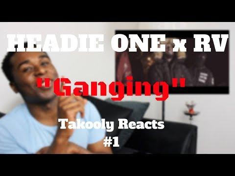 Headie One x RV - Ganging | Takooly Reacts #1 |