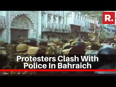 Uttar Pradesh: Protesters Clash With Police In Bahraich Amid
