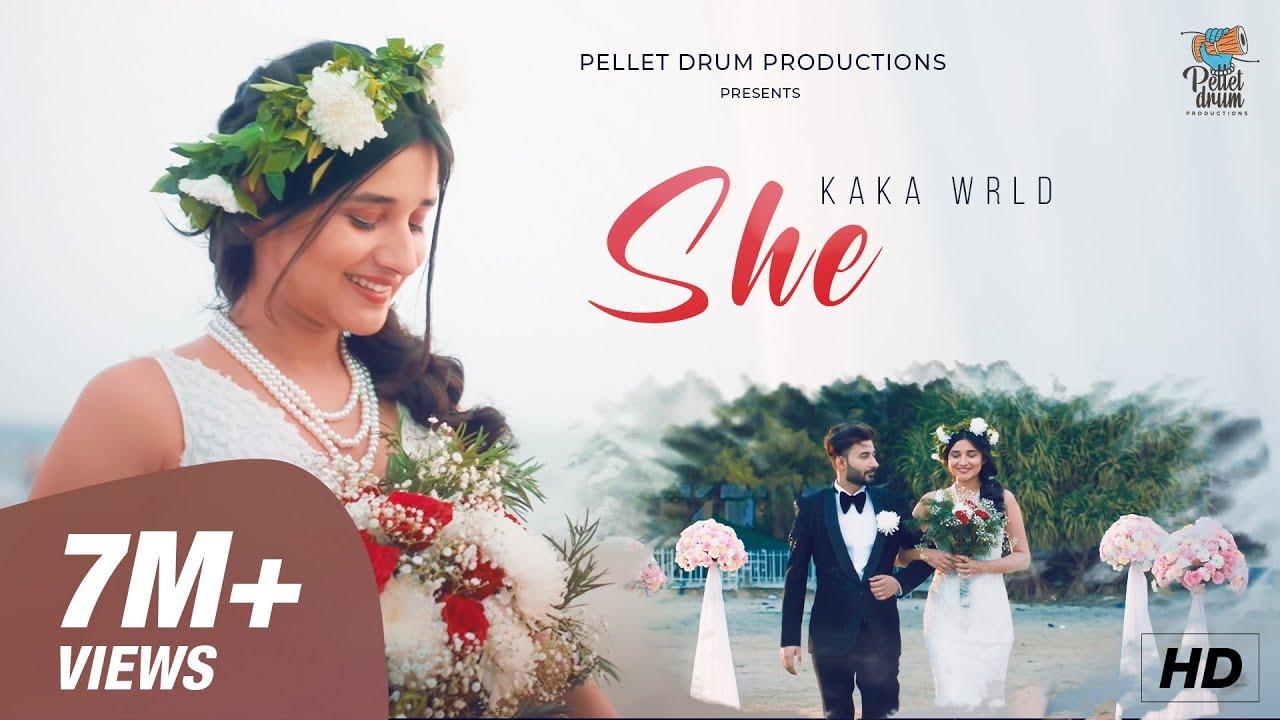 Download Kaka WRLD - SHE | Kanika Mann | Deepesh Goyal | Official Music Video