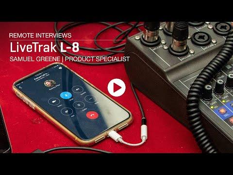 Zoom LiveTrak L-8 : Remote Interviews