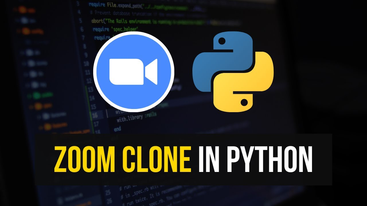 Build a Simple Zoom Clone in Python.