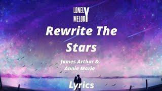 James Arthur & Anne Marie - Rewrite The Stars [Slowed+Reverb] (Lyrics)