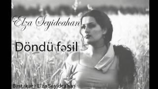 Elza Seyidcahan - Dondu fesil (Official Audio)