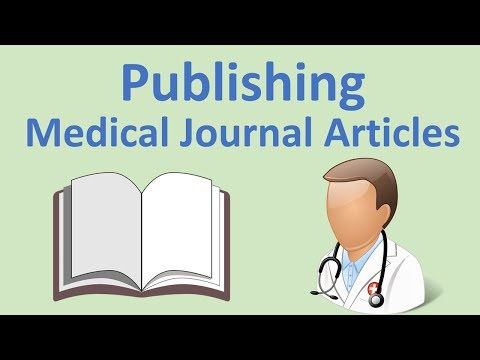 How to Publish Medical Journal Articles: A Basic Guide (Case Reports, PubMed, Impact Factor, etc.)