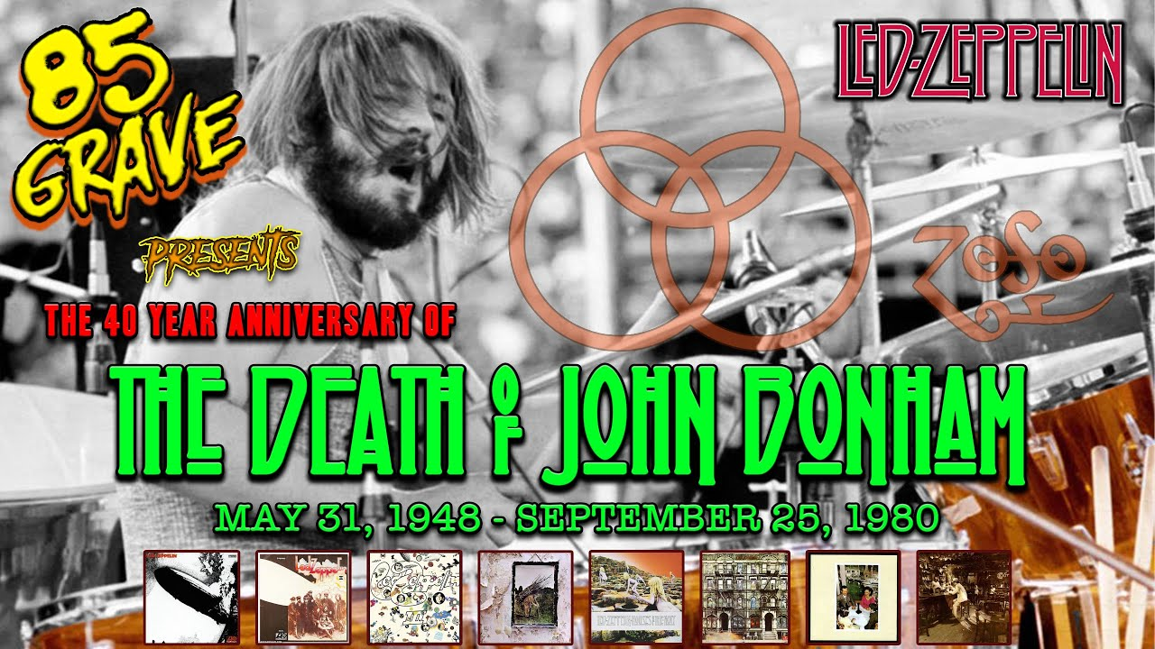 The Death of John Bonham. Includes Death house Visit. 40 Year Death Anniversary. 85 Grave Show Ep#7