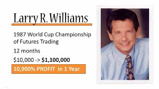 Forex Strategies: Kelly Criterion, Larry Williams and more! : Who is Larry Williams?