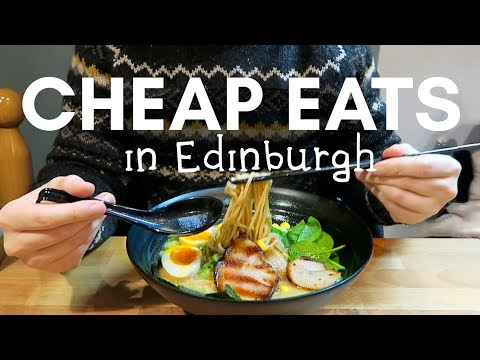 Our Favourite CHEAP EATS In EDINBURGH!