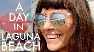 A Day in Laguna Beach