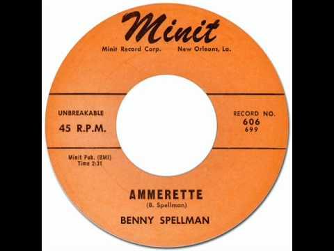 BENNY SPELLMAN - AMMERETTE [Minit 606] 1963