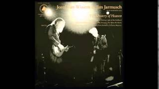 Jozef Van Wissem & Jim Jarmusch: The Mystery of Heaven