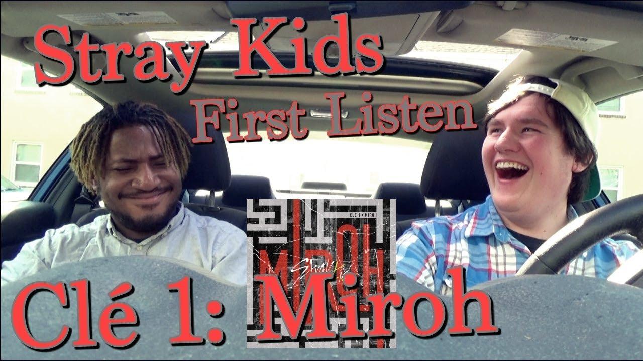 Stray Kids - Clé 1: Miroh Album FIRST LISTEN