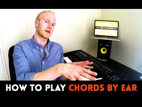 HOW TO PLAY CHORDS BY EAR | Beginner lesson from The Musical Ear