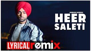 Heer Saleti (Lyrical Remix)   Jordan Sandhu   Latest Punjabi Songs 2019   Speed Records
