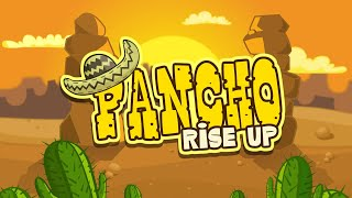 Pancho Rise Up