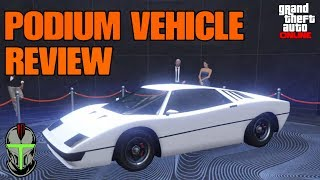 GTA ONLINE THE PODIUM VEHICLE REVIEW! (THE STROMBERG)