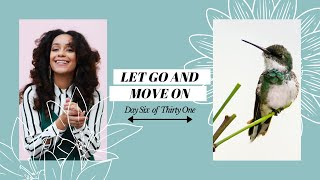 LET GO AND MOVE ON (GROW WITH GOD DAY 06) | L'amour in Christ