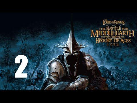 Властелин Колец: Битва за Средиземье 2 (RotWK) - The History Of Ages 1.3.7.2 - 2 серия