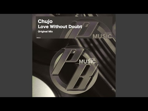Love Without Doubt (Original Mix)