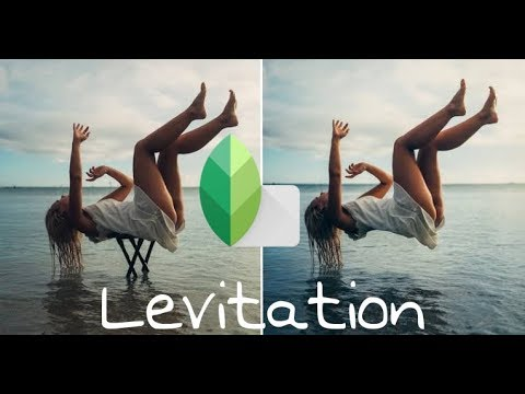 Snapseed tutorial || levitate yourself in Picture ...