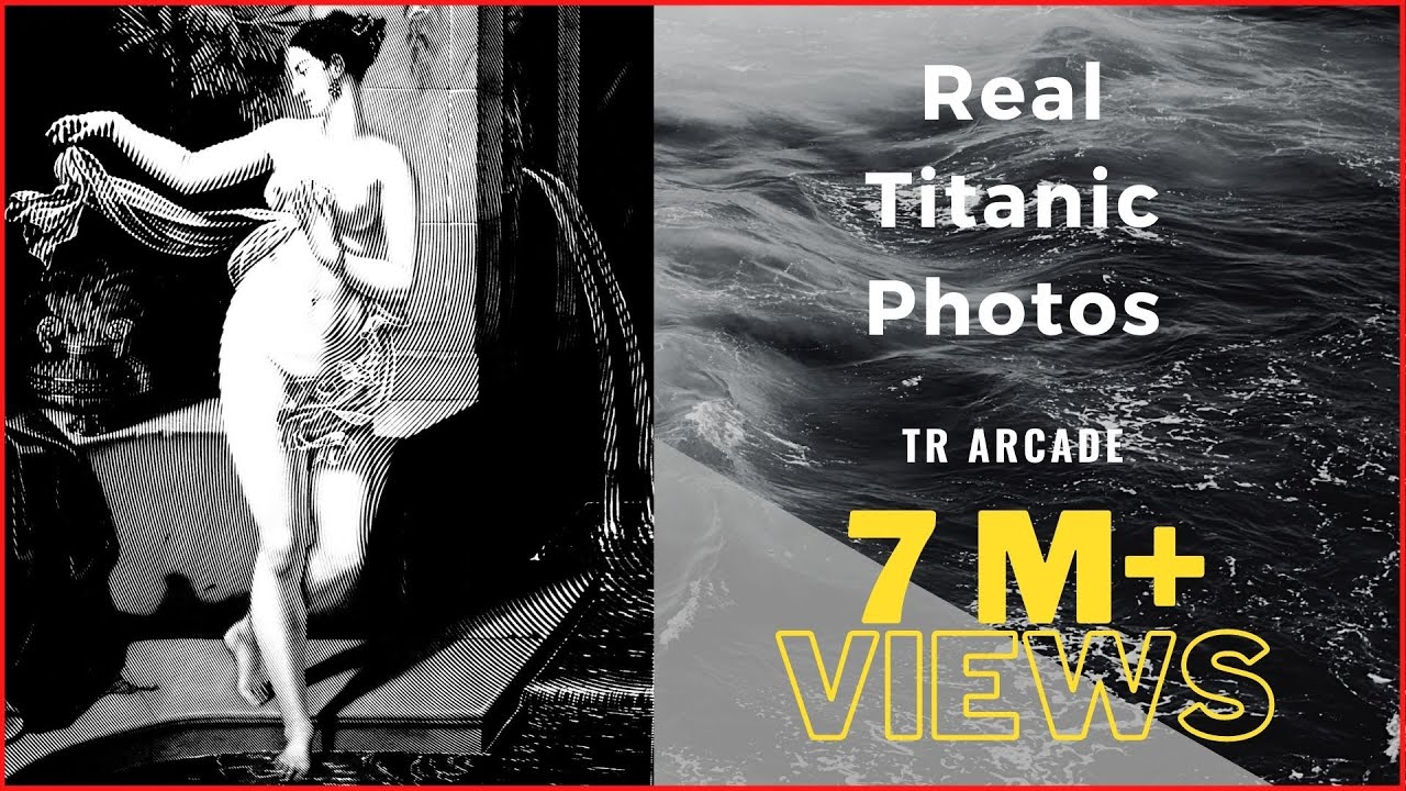 Download UNSEEN REAL TITANIC PHOTOS