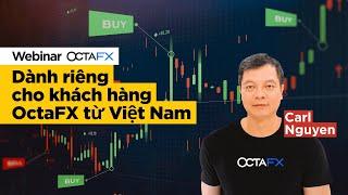 Tìm hiểu cách giao dịch với OctaFX cùng chuyên viên tài chính Nguyễn Lê Kha