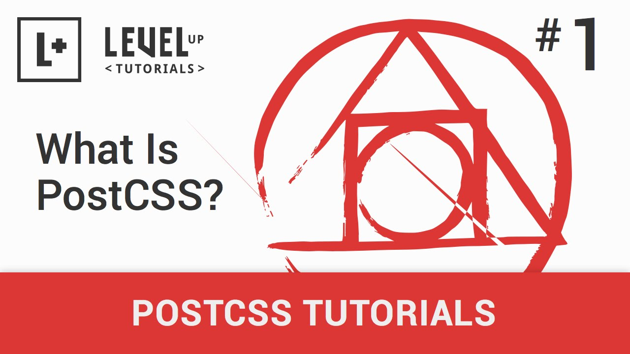 #1 - What Is PostCSS? - PostCSS Tutorials
