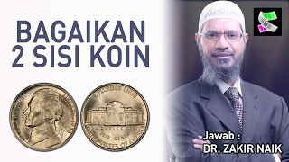 Bagaikan 2 Sisi Koin, Atheis Ragu Masuk Islam - DR  Zakir Naik DH