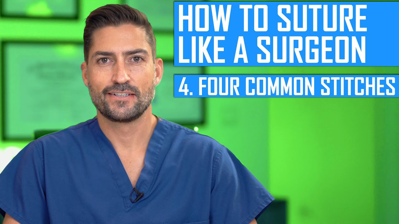How to Tie Knots Like a Surgeon: 4 Common Stitches #Generalsurgery