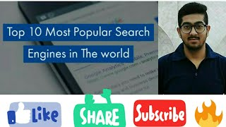 Top 10 Most Popular Search Engines in The world