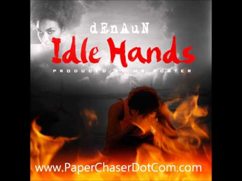 Denaun Porter (Formerly D12's Kon Artis) Ft.  Mela - Idle Hands (2013 New CDQ Dirty NO DJ)