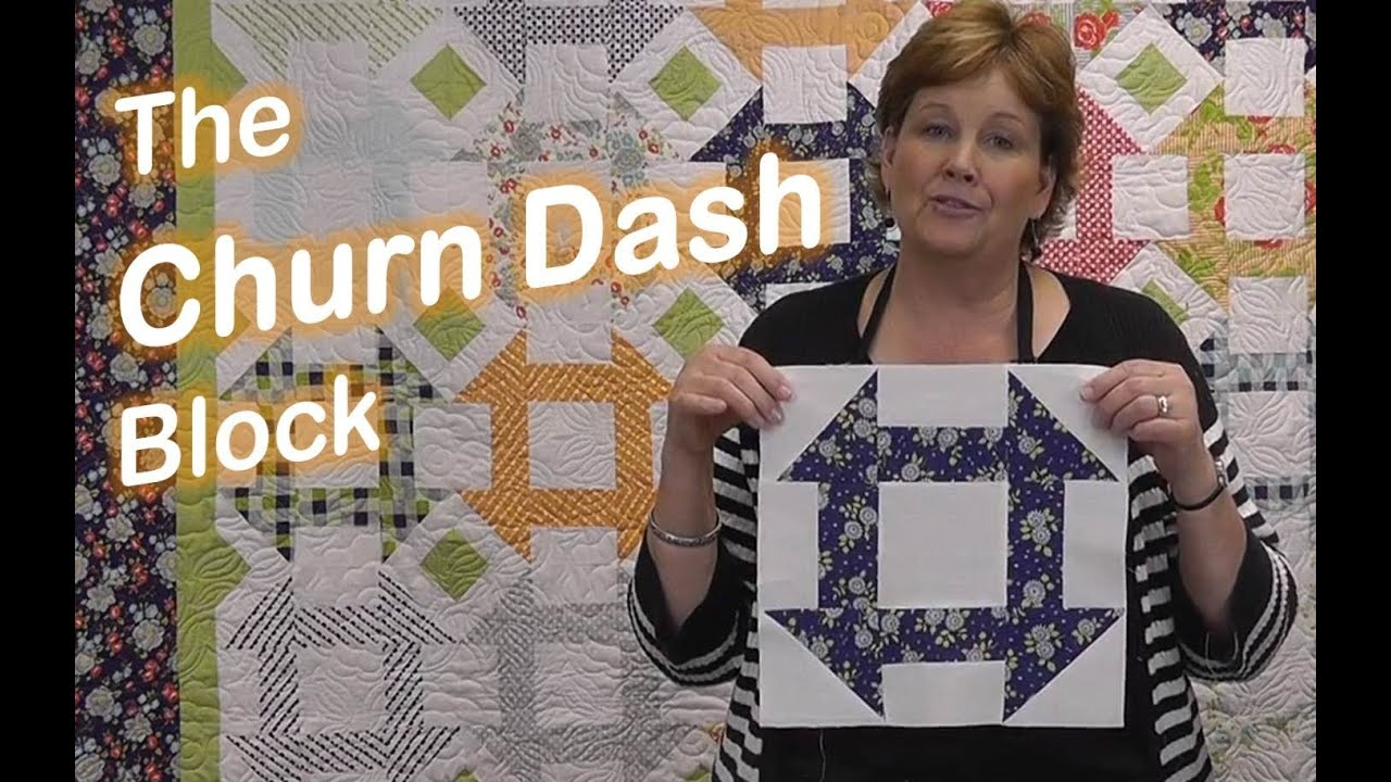 The Churn Dash Quilt Block Easy Quilting Youtube