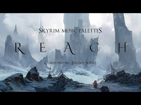 Jeremy Soule — &39;&39;The Stronghold of Reach&39;&39; Reach - Day & Night BSA  Palettes Skyrim