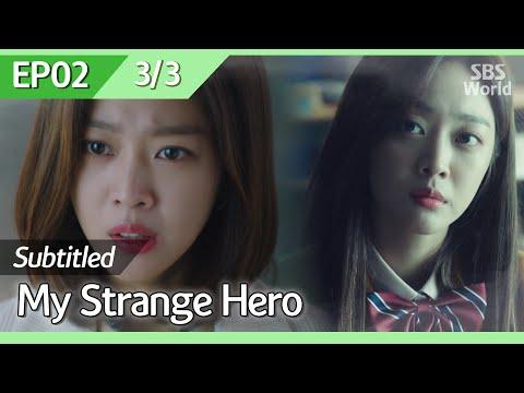 [CC/FULL] My Strange Hero EP02 (3/3) | 복수가 돌아왔다
