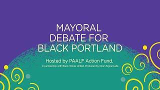 Mayoral Debate for Black Portland