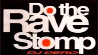 Dj  Dero   Do The Rave Stomp   Reconstruction Mix 2015   Dj Kike In The Mix