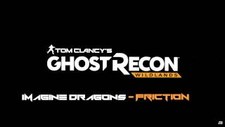 ghost recon wildlands friction trailer song hq