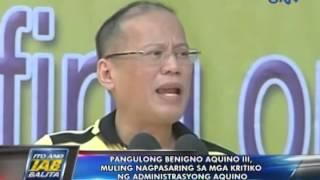 Pres. Benigno Aquino III, muling nagpasaring sa mga kritiko ng administrasyon