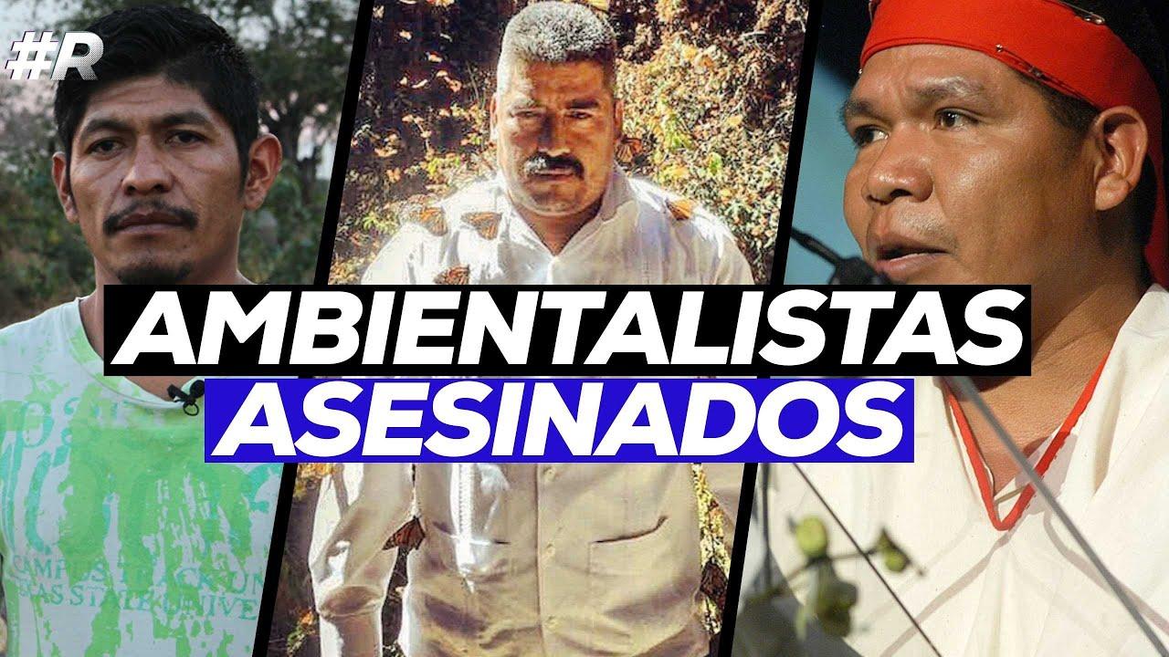 Cepal: Colombia, Honduras y México, países más letales para ambientalistas