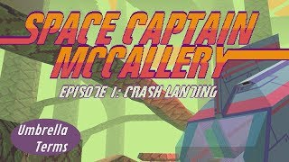 Space Captain McCallery Episode 1: Crash Landing - PC Game Review - UT