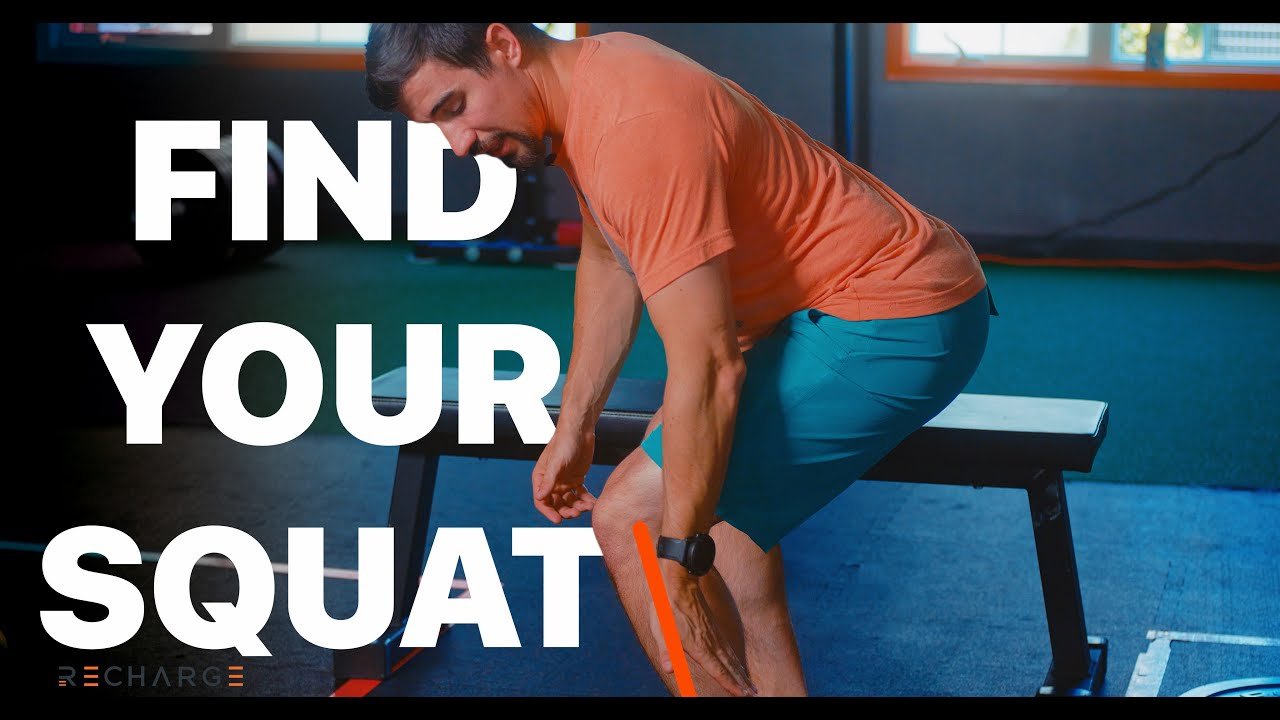 Find YOUR Squat   RECHARGE Coaching Tip