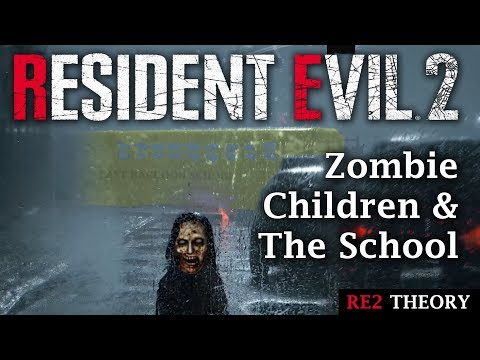 Resident Evil 2 Remake | Zombie Children & The School | RE2 Remake Theory