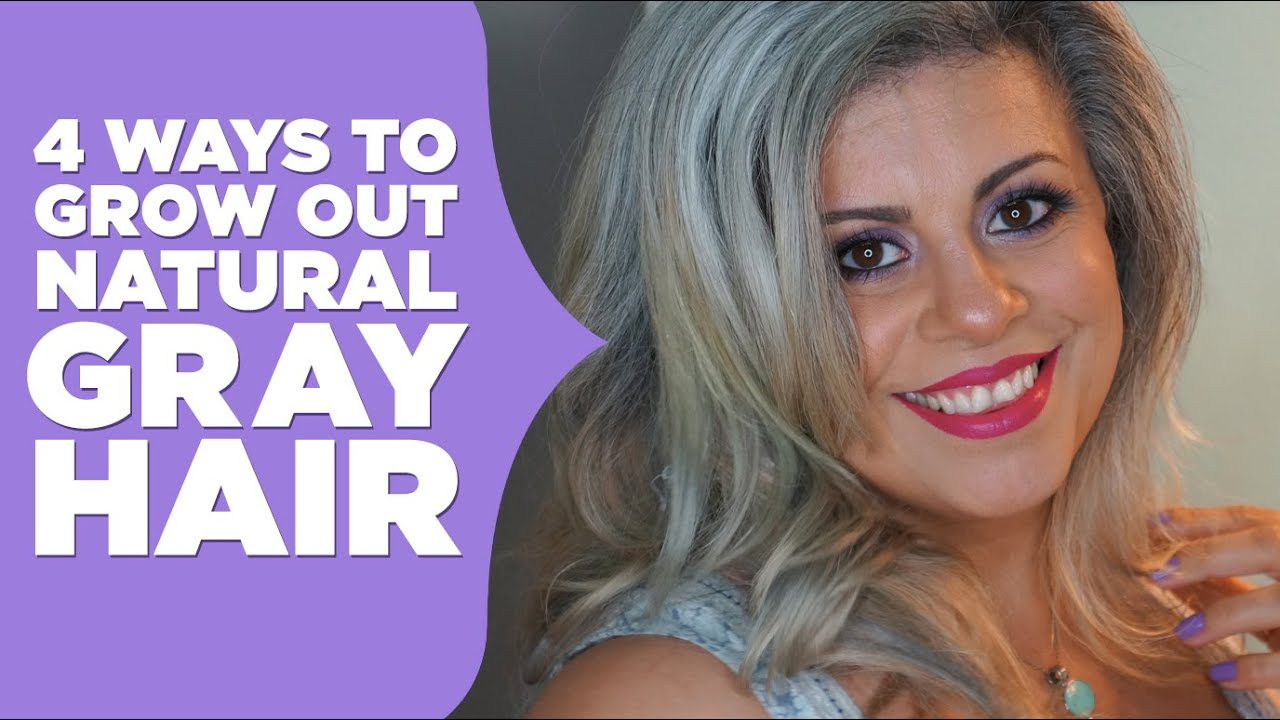 How To Grow Out Natural Gray Hair - YouTube
