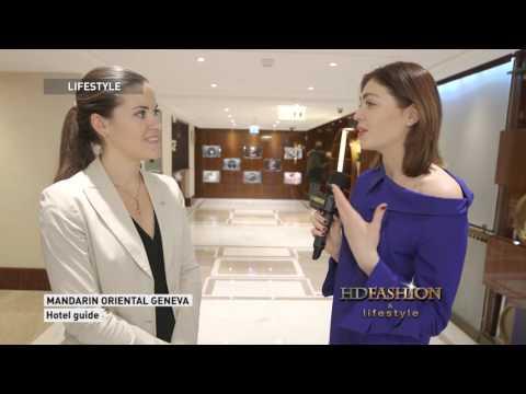 MANDARIN ORIENTAL GENEVA | Life Style | HDFASHION