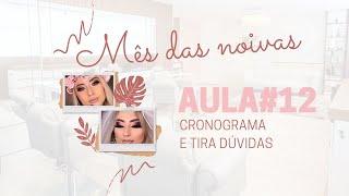 ESPECIAL NOIVAS | LIVE #12 - CRONOGRAMA E TIRA DÚVIDAS