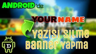 Video ANDROİD'DE YOUR NAME BANNER YAZISI SİLME - ANDROİD EĞİTİM VİDEOLARI #1 download MP3, 3GP, MP4, WEBM, AVI, FLV Juli 2018