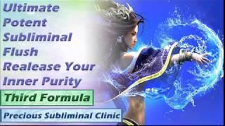 Potent Subliminal Flush -3rd Formula [Affirmation Frequency] - INSTANT RESULTS