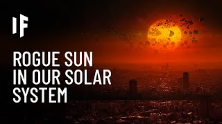 What If Another Sun Entered Our Solar System?